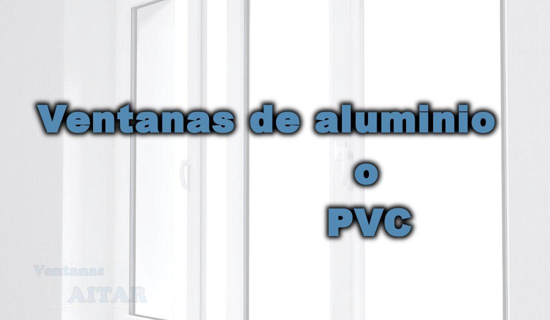 Ventanas de aluminio o pvc cu les elegir ventanas aitar for Pvc o aluminio precios