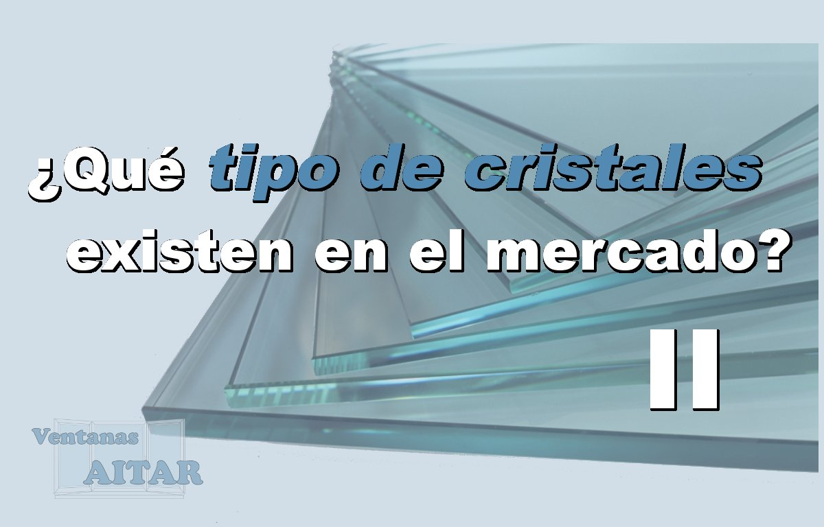 Cristales Archivos Ventanas Aitar ~ Cambiar Cristal Ventana Aluminio