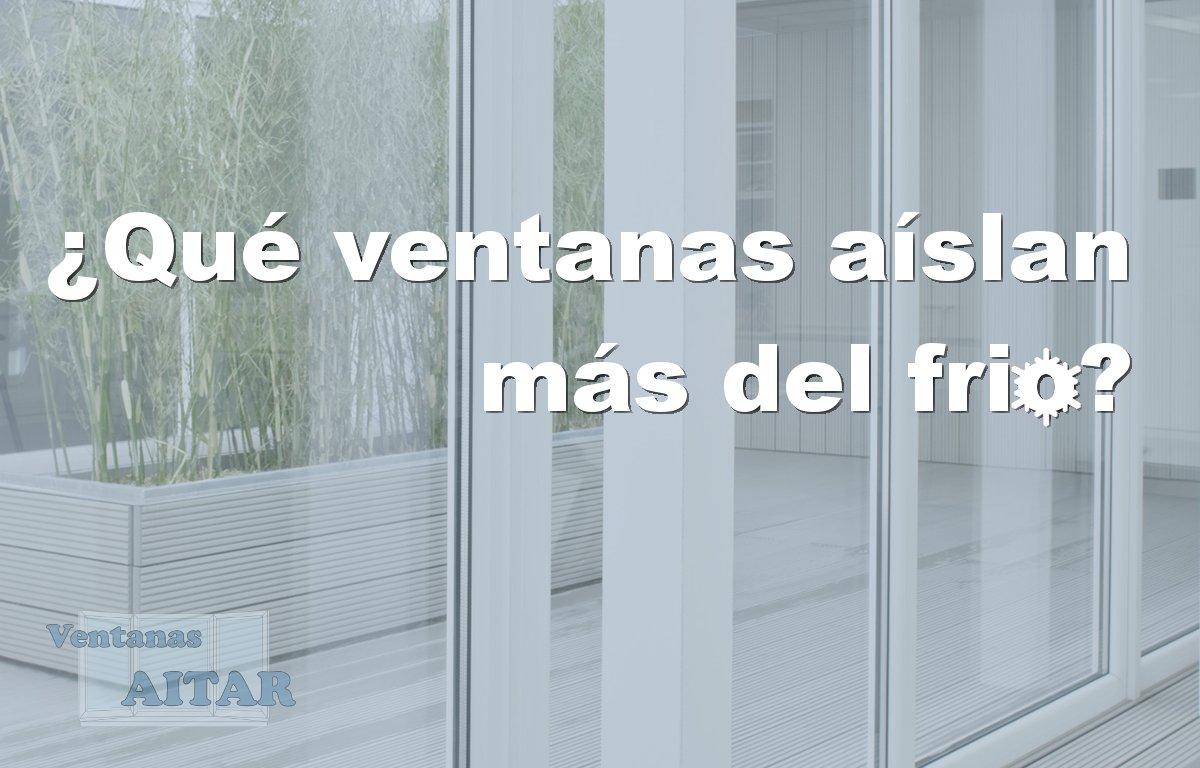 Blog archivos ventanas aitar - Mejores ventanas aislantes ...